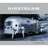 Airstream Book: The History of the Land Yacht 386321