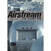 Airstream Book: The Silver RV 386377